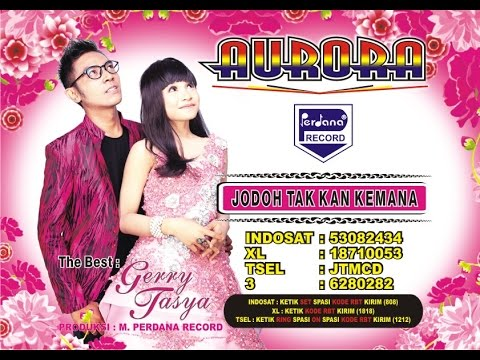 Gerry & Tasya - Aurora - Jodoh Tak Kan Kemana [ Official ]