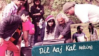 Dil Aaj Kal - Making Of The Song - Purani Jeans