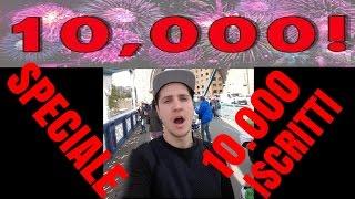 SPECIALE 10.000 ISCRITTI