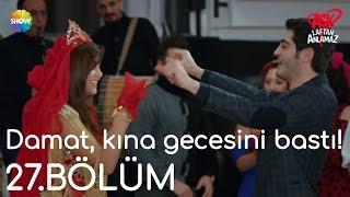 Aşk Laftan Anlamaz 27.Bölüm | Damat, kına gecesini bastı! 😊