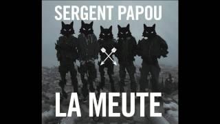 Suivre le Brouillard - Sergent Papou - La Meute