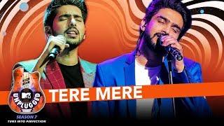 Tere Mere Unplugged | Amaal Mallik & Armaan Malik - MTV Unplugged Season 7 | T-Series