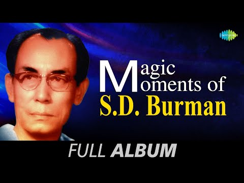 Magic Moments of S D Burman | Shono Go Dakhin Hawa | Sachin Dev Burman Songs Audio Jukebox