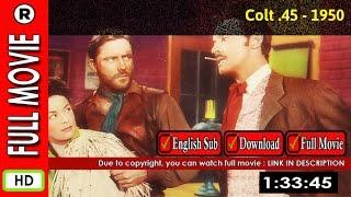 Watch Online: Colt .45 (1950)