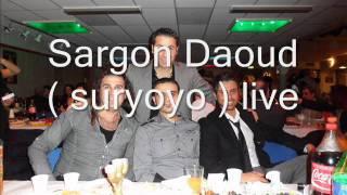 Sargon Daoud  ( suryoyo mucik suryoyo dabke ) 2012