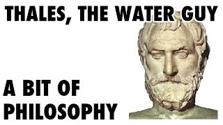 A bit of philosophy - Thales