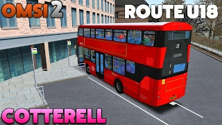 OMSI 2 Let's Play #45 | London Citybus Gemini 3 B5LH [BETA] | Cotterell: Route U18