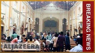 🇱🇰 Sri Lanka Easter attacks: Multiple explosions hit churches, hotels | Al Jazeera English