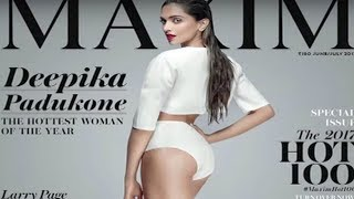 Deepika Padukone On Maxim Magazine Cover Page 2017| Hottest Woman Of The Year