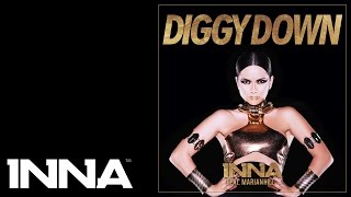 INNA - Diggy Down (feat. Marian Hill) (Embody Remix)