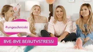 Bye-bye Beautystress mit Katharina Damm | #ungeschminkt mit Diana zur Löwen, Kisu und Giulia Groth