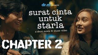 Surat Cinta Untuk Starla Short Movie - Chapter #2