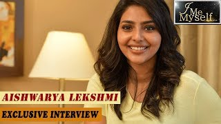 I ME MYSELF ft. Aishwarya Lekshmi ആ രംഗങ്ങളിൽ അശ്ലീലതയല്ലുള്ളത്: ഐശ്വര്യ ലക്ഷ്മി