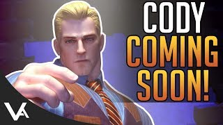 SFV - Cody Update! He's Coming Soon! How Will He Play In Street Fighter 5 Arcade Edition?