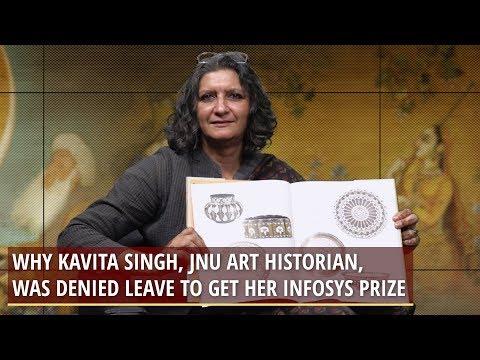 Xxx Mp4 Why Kavita Singh JNU Art Historian Was Denied Leave To Get Her Infosys Prize 3gp Sex