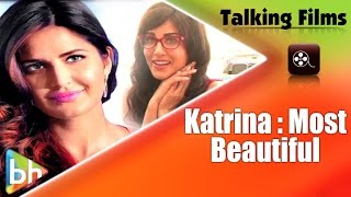 Katrina Kaif Is One Of The Most Beautiful People In Bollywood Says Sunny Leone