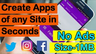 Create App of any Site in Seconds with full Customization|TechSayyer