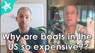 Why do boats in the US cost so much? Can you talk them down? Expert Interview with Gary Fretz.