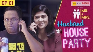 Girliyapa's Home Alone | Husband Ki House Party feat. Nidhi Bisht and Biswapati Sarkar