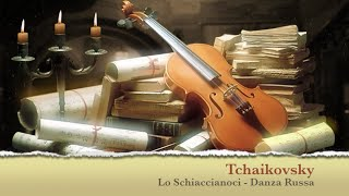 Lo Schiaccianoci (Danza Russa) - Tchaikovsky JUST CLASSICAL !