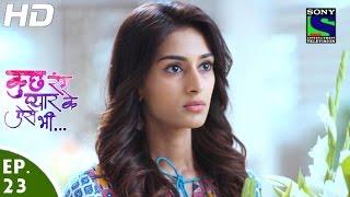 Kuch Rang Pyar Ke Aise Bhi - कुछ रंग प्यार के ऐसे भी - Episode 23 - 30th March, 2016