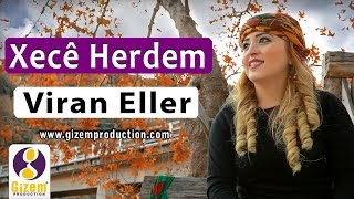 Xecê Herdem Viran Eller 2016 (Akustik)