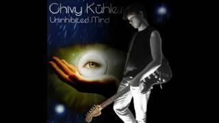 Chivy Kühles - Uninhibited Mind