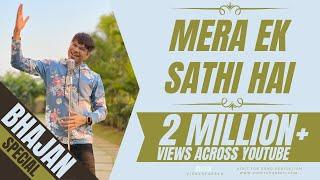 Mera Ek Sathi Hai | By Vicky D Parekh | Super Duper Hit Bhajans (Stavans) | Latest 2015