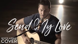 Send My Love (To Your New Lover) - Adele (Boyce Avenue acoustic cover) on Spotify & iTunes