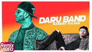 Daru Band | Dj Hans Remix | Mankirt Aulakh feat Rupan Bal | Latest Remix Songs 2018 | Speed Records