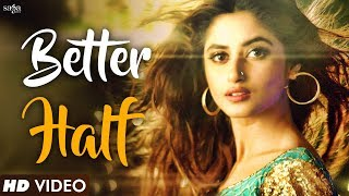 Better Half (Full Video) | Bilal Saeed | New Hindi DJ Party Song 2018 | Bollywood Songs 2018