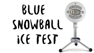 Blue Snowball Ice Mic: Unpacking and Test