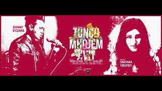 Tunch Mhojem Jivit - Johnny Dcunha feat. Shashaa Tirupati (With English Subtitles)