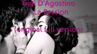 Gigi D'Agostino   La Passion original FULL version HQ