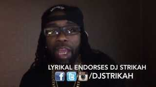 Lyrikal Endorses Dj Strikah