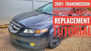 HOW TO REPLACE ACURA TL MDX TRANSMISSION PRESSURE SWITCHES 2007-2011 TUTORIAL