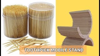 REUSE TOOTHPICKS INTO AWESOME CRAFTS | TOOTHPICK MOBILE STAND | TOOTHPICKS CRAFTS