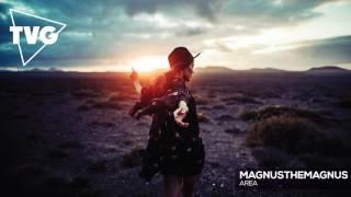 MagnusTheMagnus - Area