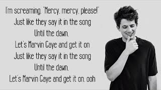 Marvin Gaye - Charlie Puth ft. Meghan Trainor (Lyrics)