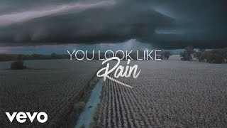 Luke Bryan - You Look Like Rain (Lyric Video)