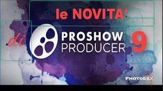 PSP 28 PROSHOW PRODUCER 9 LE NOVITA'