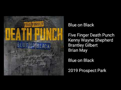 Download Five Finger Death Punch - Blue on Black (feat. Kenny Wayne Shepherd, Brantley Gilbert, & Brian May)