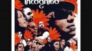 Incognito - Listen to the music