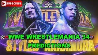 WWE WrestleMania 34 WWE Championship AJ Styles vs. Shinsuke Nakamura Predictions WWE 2K18
