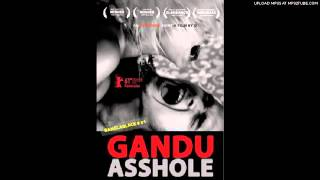 Gandu the Loser   Riddim I Like Soundtrack
