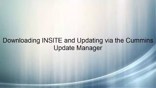 How To Download and Upgrade INSITE with Cummins Update Manager