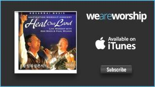 Don Moen and Paul Wilbur - Behold How Good (Hinei Ma Tov)
