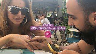 Reality #CarnavalDaSabrina Ep 1 | Ensaios, preparação, noivado e confusão | Sabrina Sato 2018