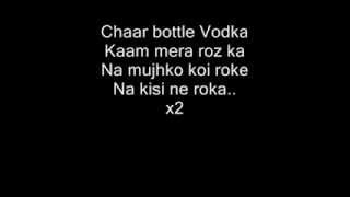 [LYRICS] Chaar Botal Vodka Full Song Feat. Yo Yo Honey Singh Lyrics