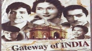 GATEWAY OF INDIA - Bharat Bhushan, Pradeep Kumar, Madhubala, Johnny Walker,Bhagwan